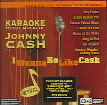 I WANNA BE LIKE CASH KARAOKE TO THE M (CD)