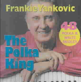 POLKA KING-48 CUTS BY YANKOVIC,FRANKIE (CD)