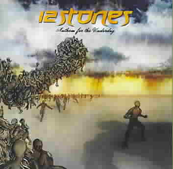 ANTHEM FOR THE UNDERDOG BY 12 STONES (CD)