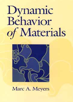 Dynamic Behavior of Materials By Meyers, Marc Andre