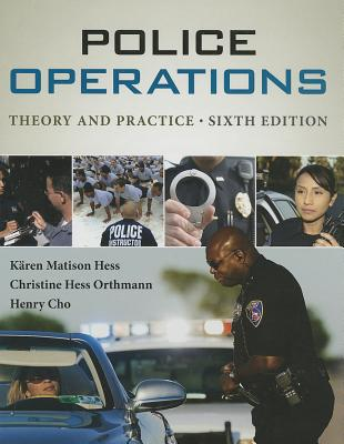 Police Operations By Hess, Karen M./ Orthmann, Christine H./ Cho, Henry Lim
