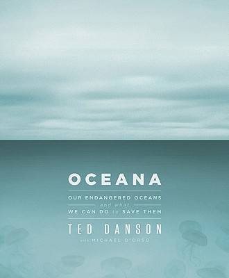 Oceana By Danson, Ted/ D'Orso, Michael